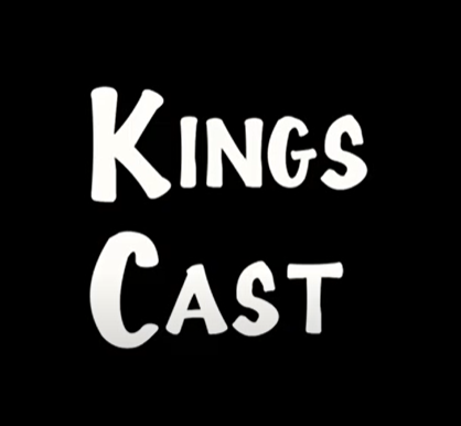 Kings' Cast - Episode 2